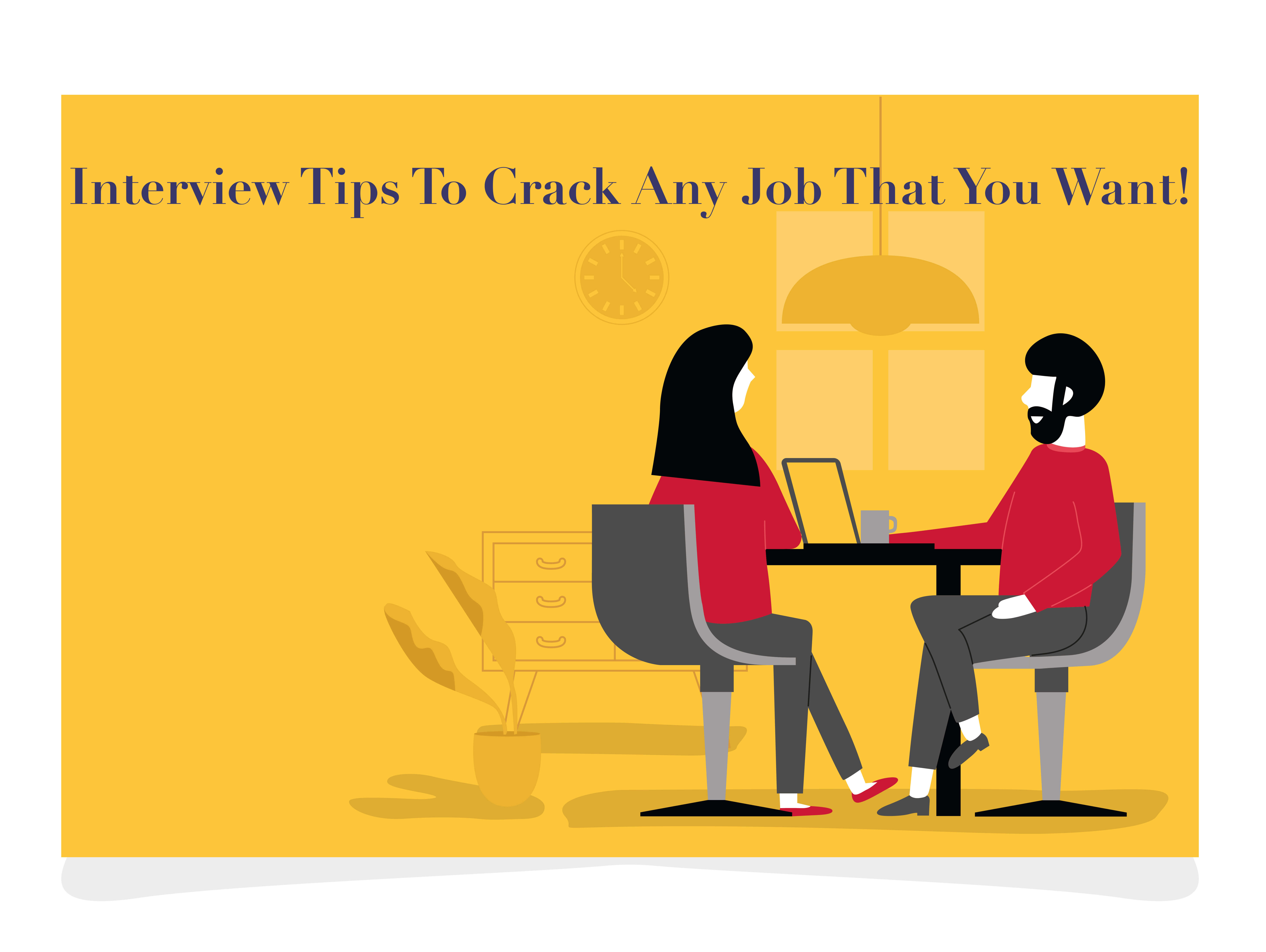 Best job interview tips to turn any interview into a Success.